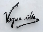 Vague idée, 2011-2012